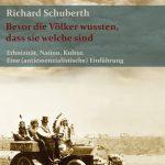 Richard Schuberth Bevor die Völker wussten, dass sie welche sind